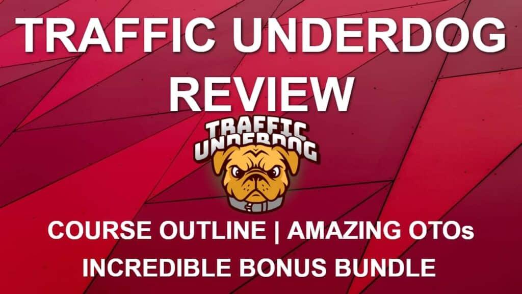 traffic underdog review